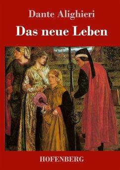 Das neue Leben - Dante Alighieri