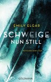 Schweige nun still (eBook, ePUB)