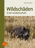 Wildschäden (eBook, PDF)