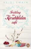 Frühling im Kirschblütencafé (eBook, ePUB)