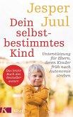 Dein selbstbestimmtes Kind (eBook, ePUB)