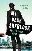 Weil es enden muss / My dear Sherlock Bd.3 (eBook, ePUB)