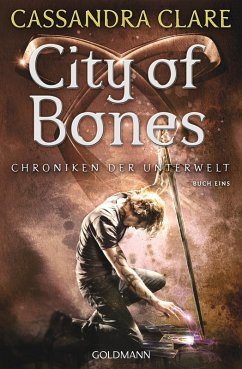 City of Bones / Chroniken der Unterwelt Bd.1 (eBook, ePUB) - Clare, Cassandra