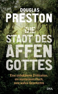 Die Stadt des Affengottes (eBook, ePUB) - Preston, Douglas