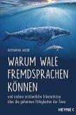 Warum Wale Fremdsprachen können (eBook, ePUB)