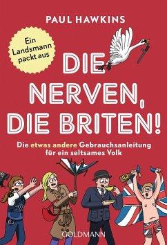 Die nerven, die Briten! (eBook, ePUB) - Hawkins, Paul