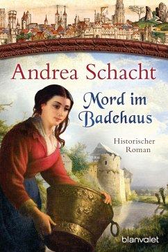 Mord im Badehaus / Myntha, die Fährmannstochter Bd.4 (eBook, ePUB) - Schacht, Andrea