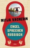 Engel sprechen Russisch (eBook, ePUB)