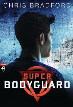 Super Bodyguard Bd.1-3 (eBook, ePUB) - Bradford, Chris