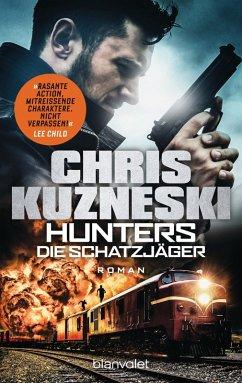 Die Schatzjäger / The Hunters Bd.1 (eBook, ePUB) - Kuzneski, Chris