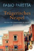 Trügerisches Neapel / Franco De Santis Bd.2 (eBook, ePUB)