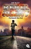 Fluchtpunkt New York / Rebel Agent Bd.1 (eBook, ePUB)