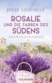 Rosalie und die Farben des Südens / Rosalie Bd.2 (eBook, ePUB)