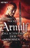 Das Schwert der Sachsen / Arnulf Bd.2 (eBook, ePUB)