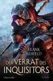 Der Verrat des Inquisitors / Inquisitor Bd.2 (eBook, ePUB)