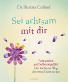 Sei achtsam mit dir (eBook, ePUB)