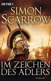 Im Zeichen des Adlers / Rom-Serie Bd.1 (eBook, ePUB)