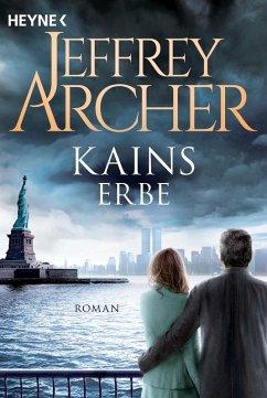 Kains Erbe / Kain und Abel Bd.3 (eBook, ePUB) - Archer, Jeffrey
