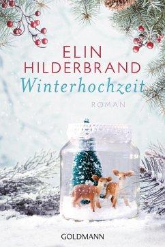 Winterhochzeit / Winter Street Bd.3 (eBook, ePUB) - Hilderbrand, Elin
