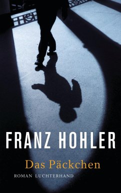 Das Päckchen (eBook, ePUB) - Hohler, Franz