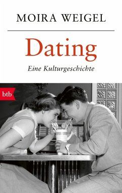 Dating (eBook, ePUB) - Weigel, Moira