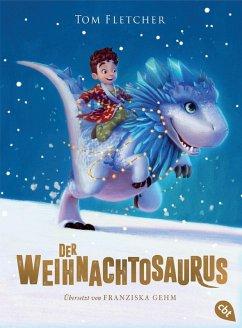 Der Weihnachtosaurus / Weihnachtosaurus Bd.1 (eBook, ePUB) - Fletcher, Tom