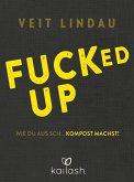 Fucked up (eBook, ePUB)