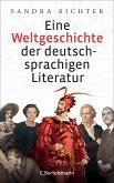 Eine Weltgeschichte der deutschsprachigen Literatur (eBook, ePUB)