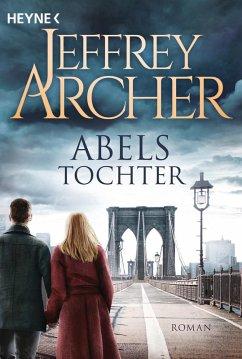Abels Tochter / Kain und Abel Bd.2 (eBook, ePUB) - Archer, Jeffrey