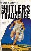 Ich war Hitlers Trauzeuge (eBook, ePUB)