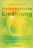 Heilenergetische Ernährung (eBook, ePUB)