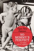 No Mommy's Perfect (eBook, ePUB)