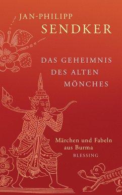 Das Geheimnis des alten Mönches (eBook, ePUB) - Sendker, Jan-Philipp