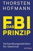 Das FBI-Prinzip (eBook, ePUB)