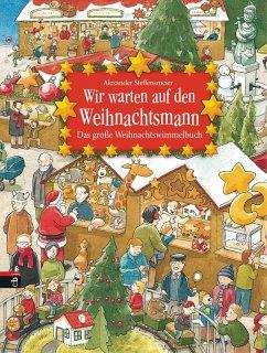 Wir warten auf den Weihnachtsmann (eBook, ePUB) - Steffensmeier, Alexander