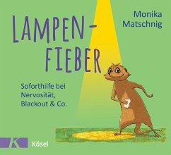 Lampenfieber (eBook, ePUB) - Matschnig, Monika