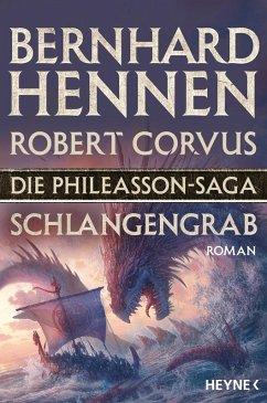 Schlangengrab / Die Phileasson-Saga Bd.5 (eBook, ePUB) - Hennen, Bernhard; Corvus, Robert