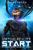 Virtual Reality Start (Stories From The CM Universe, #1) (eBook, ePUB)