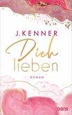Dich lieben / Nikki & Damien Bd.4 (eBook, ePUB)