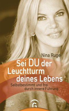 Sei DU der Leuchtturm deines Lebens (eBook, ePUB) - Ruge, Nina