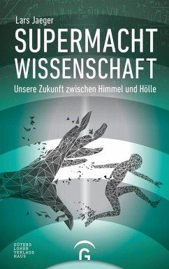 Supermacht Wissenschaft (eBook, ePUB) - Jaeger, Lars