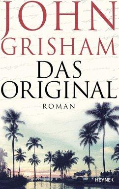 Das Original (eBook, ePUB) - Grisham, John