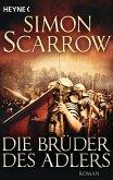 Die Brüder des Adlers / Rom-Serie Bd.4 (eBook, ePUB)