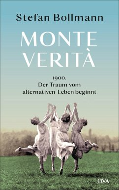 Monte Verità (eBook, ePUB) - Bollmann, Stefan