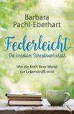 Federleicht - Die kreative Schreibwerkstatt (eBook, ePUB)