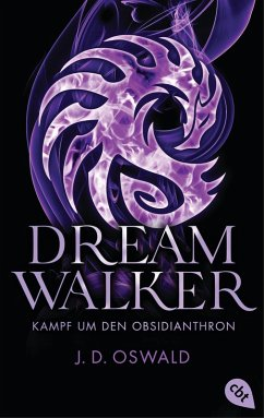 Kampf um den Obsidianthron / Dreamwalker Bd.5