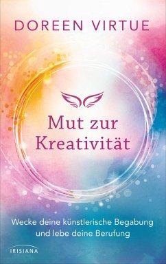 Mut zur Kreativität (eBook, ePUB) - Virtue, Doreen