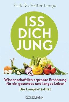Iss dich jung (eBook, ePUB) - Longo, Valter