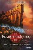 Der verborgene Turm / Die Blausteinkriege Bd.3 (eBook, ePUB)
