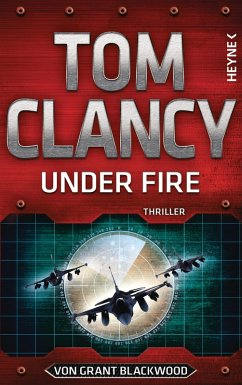 Under Fire / Jack Ryan Bd.19 (eBook, ePUB) - Blackwood, Grant; Clancy, Tom